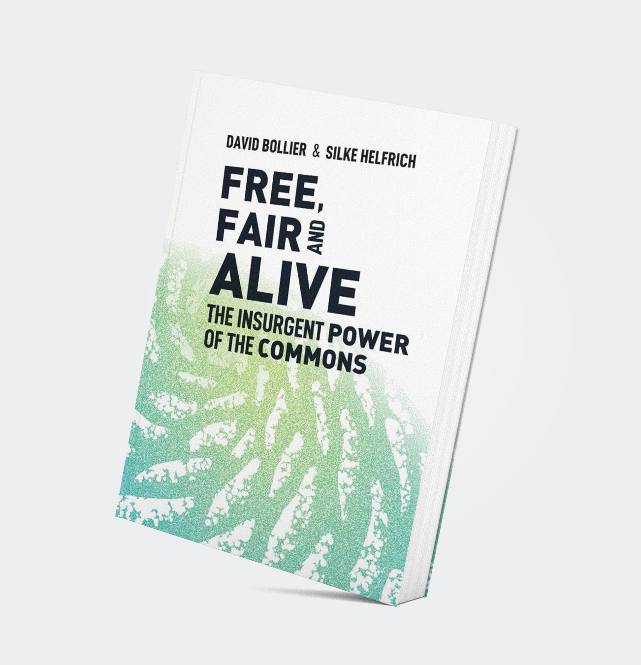 Free, Fair & Alive' book